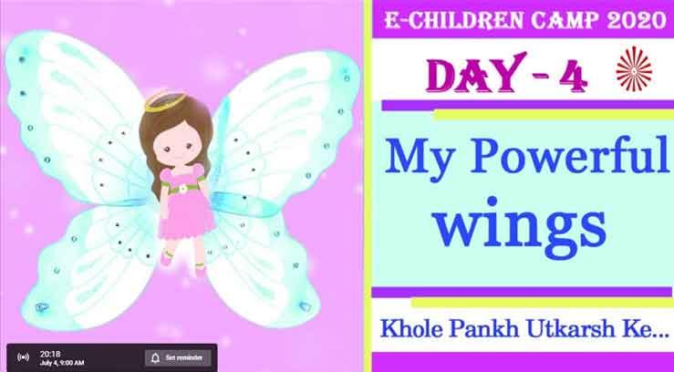 LIVE 04-07-2020, 9.00am Day 4 II E-Children Camp 2020 II खोलें पंख उत्कर्ष के II Brahmakumaris Bhilai II